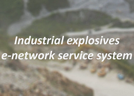 Industrial explosives e-network service system(Open in New Window)
